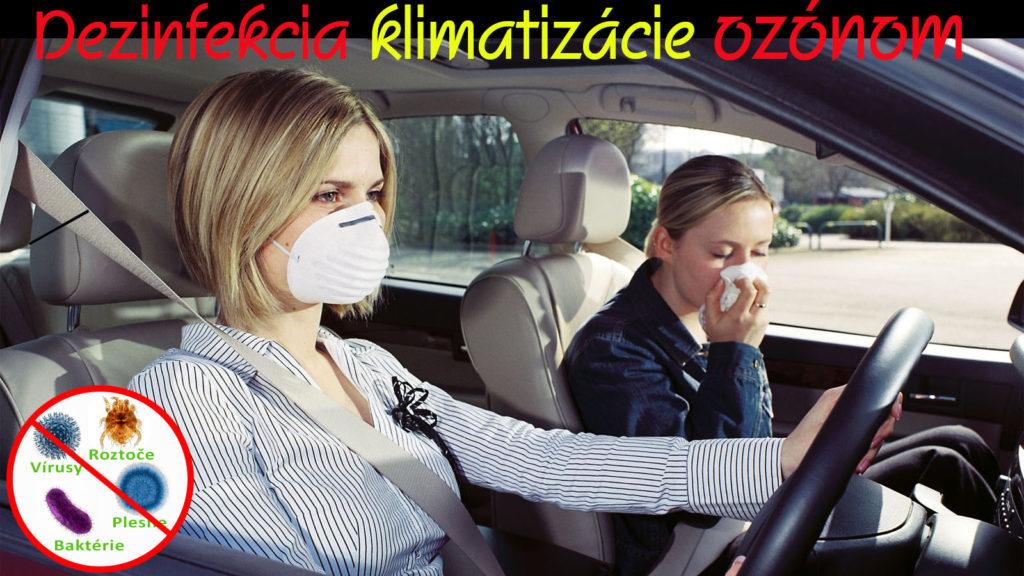 Dezinfekcia klimatizácie, interiéru vozidla ozónom.